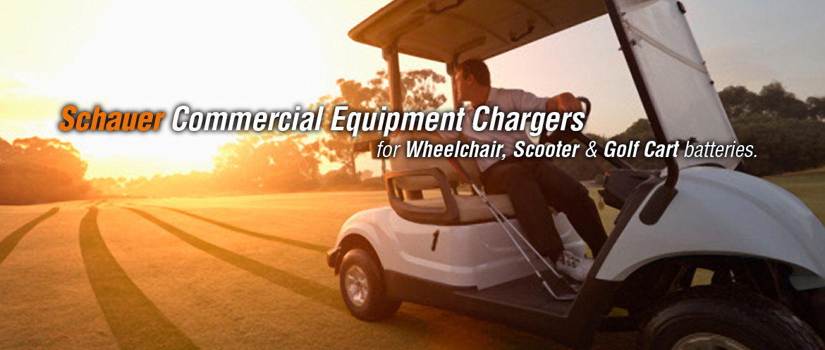 Schauer Commercial Equipment Chargers: for Wheelchair, Scooter & Golf Cart batteries.